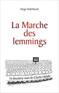 La marche des lemmings ou la 2e mort de Charlie