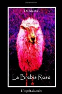 La Brebis Rose