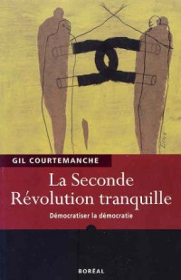 Seconde Revolution Tranquille (la)
