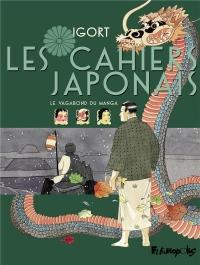 Les Cahiers Japonais (Tome 2): Le Vagabond du manga