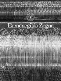 Ermenegildo Zegna 1910-2010