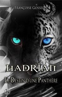 Hadrian, le destin d'une panthère