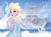 Disney La Reine des Neiges - Mon livre pop-up
