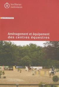 Aménagement et équipement des centres équestres