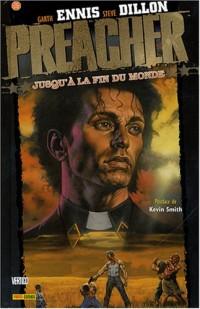 Preacher T2 : Jusqu'à la Fin du Monde