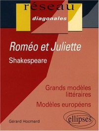 Roméo et Juliette : William Shakespeare