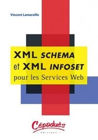 XML Schema et XML Infoset pour les Services Web