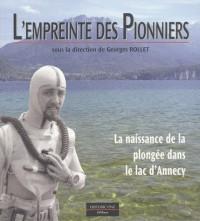 L'empreinte des pionniers: La naissance de la plongée dans le lac d'Annecy