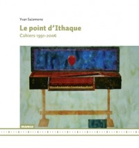 Le Point d'Ithaque - Cahiers 1991-2006