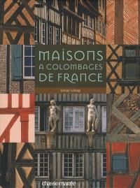 Maisons à colombage de France