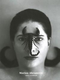 Performances éternelles : Marina Abramovic, Oeuvres photographiques, Edition bilingue français-anglais