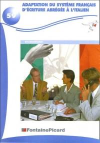 Adaptation du systeme français d'écriture abregee a l'italien. bts secrétariat (