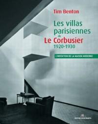 Les villas parisiennes de Le Corbusier et Pierre Jeanneret : 1920-1930