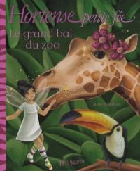 Hortense petite fée : Le grand bal du zoo