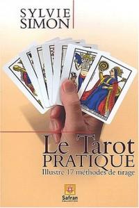 Le Tarot pratique