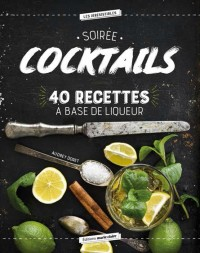 Soiree cocktails