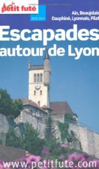 Le Petit Futé Escapades autour de Lyon : 2010-2011