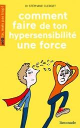 Comment faire de ton hypersensibilité une force [Poche]