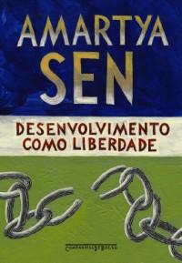 Desenvolvimento Como Liberdade (Em Portuguese do Brasil)