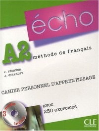 Echo A2 : Cahier personnel d'apprentissage (1CD audio)