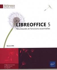 LibreOffice 5 - Nouveautés et fonctions essentielles