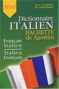 Mini-Dictionnaire Français/Italien Italien/Français(Guide de conversation inclus)