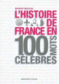 L'histoire de France en 100 mots célèbres
