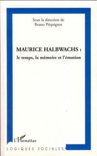 Maurice Halbwachs : le temps, la mémoire et l'émotion