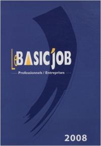 Le Basic'job professionnels / entreprises