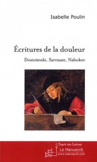 Sarraute, Nabokov Ecritures de la douleur. Dostoïevski