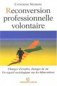 Reconversion professionnelle volontaire