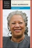 Toni Morrison (Bloom's Modern Critical Views)
