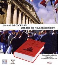 Deux cents ans de code civil : Des lois qui nous rassemblent