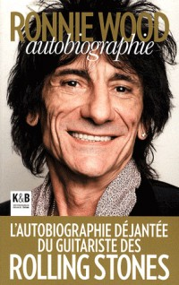 Ronnie Wood : Autobiographie