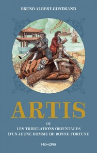 Artis ou Les Tribulations orientales d'un jeune homme de bonne fortune