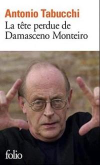 La tête perdue de Damasceno Monteiro