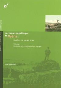 Champ Megalithique de Weris Fouilles de 1979 a 2001 T1