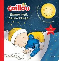 Caillou Bonne nuit, beaux rêves !