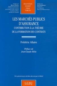 Les marchés publics d'assurance : Contribution à la théorie de la formation des contrats