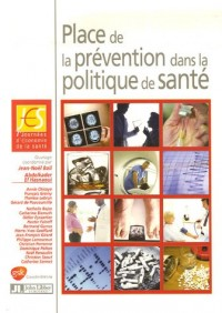 Place de la prévention dans la politique de santé