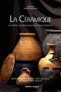 La céramique : La poterie, du Néolithique aux Temps modernes