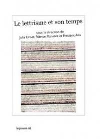 Le lettrisme et son temps