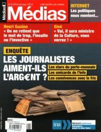 Médias, N° 24, printemps 201 : Les journalistes aiment-ils l'argent ?