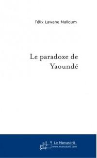 Le Paradoxe de Yaounde