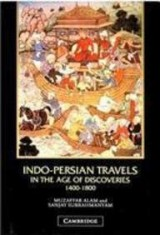 Indo-Persian Travels in the Age of Discoveries 1400-1800