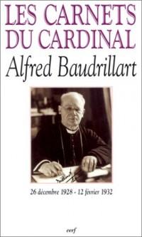 Les Carnets du cardinal Alfred Baudrillart 1928-1932