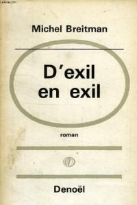 D'exil en exil