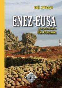 Enez-Eusa, Petite Histoire inédite de l'Ile d'Ouessant
