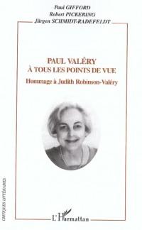 Paul Valéry à tous les points de vue : hommage à Judith Robinson-Valéry