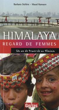 Traversée de l himalaya - la terre des femmes